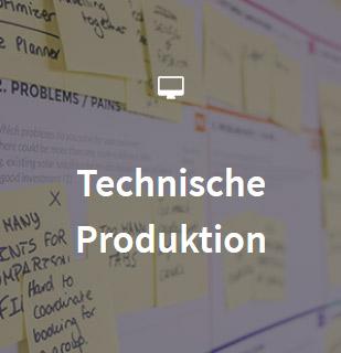 Technische Produktion